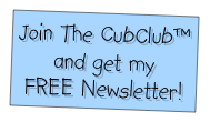 Join The CubClub™ and get my 